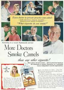 "How times have changed: old Camel Ad ""More Doctors Smoke Camels"""